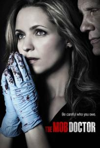 """FOX's """"The Mob Doctor"""" promotional poster - (c) FOX / Sony"""
