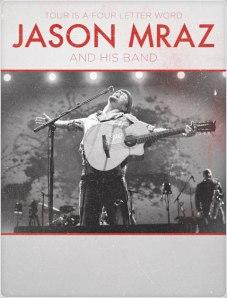 Tour Is A Four Letter Word - Jason Mraz and His Band Promotional Poster. Image (c) JasonMraz.com
